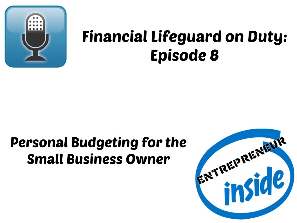 Personal Budgeting for the Small Business Owner Podcast