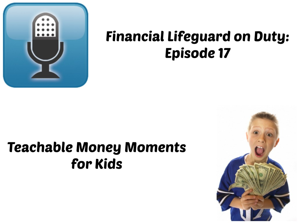 Teachable Money Moments for Kids