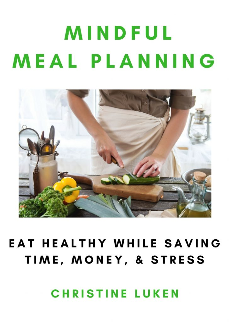 Mindful Meal Planning, Book, Christine Luken, Financial Lifeguard