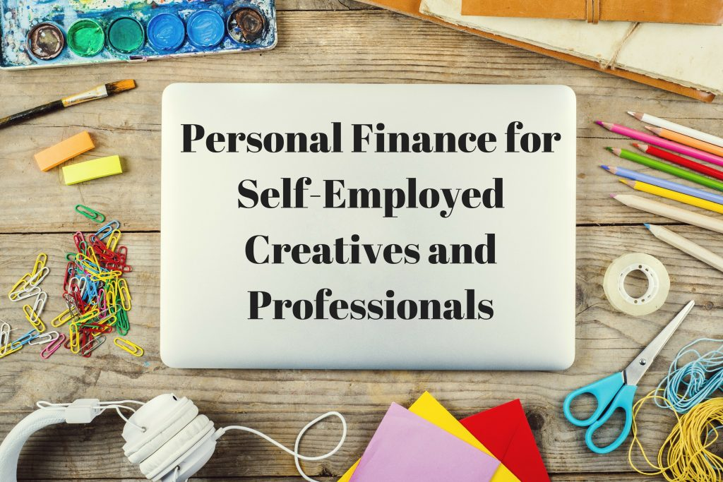 Personal Finance for Self-Employed Creatives