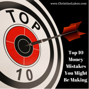Top 10 Money Mistakes, Financial Lifeguard, Christine Luken