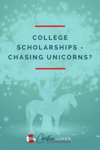 College scholarships chasing unicorns, dan bisig, christine luken, financial lifeguard