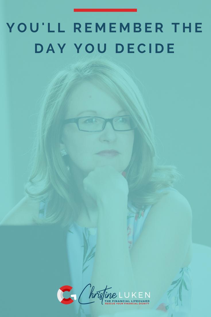 The Day You Decide, Christine Luken, Financial Lifeguard