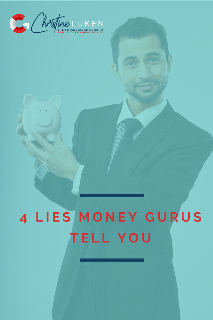 4 lies money gurus tell you