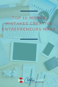 money mistakes creative entrepreneurs make