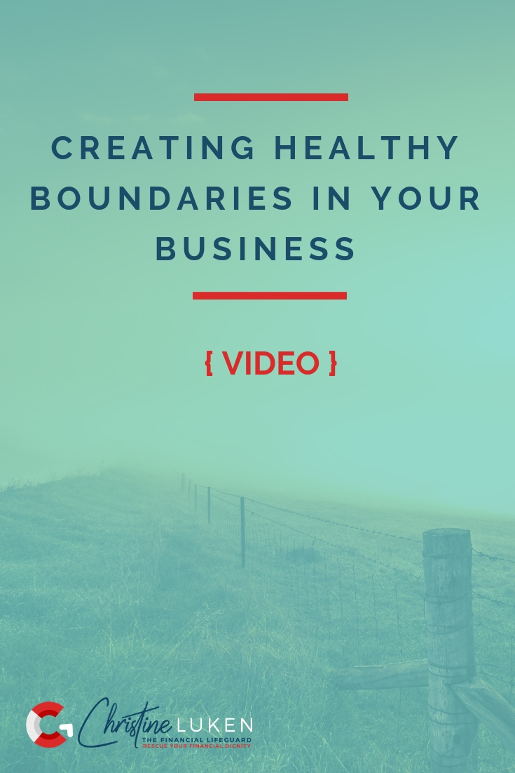 Creating Healthy Boundaries in Your Business