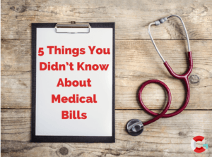 5 Things You Didn't Know About Medical Bills