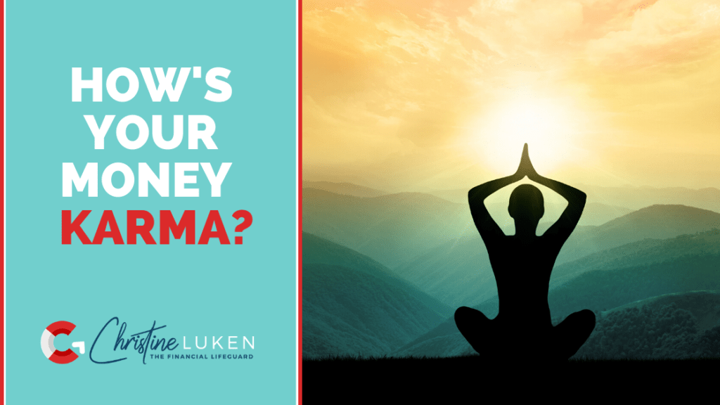 How's Your Money Karma
