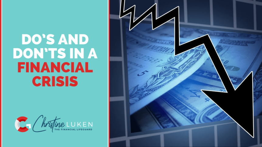 Dos and Donts in a Financial Crisis