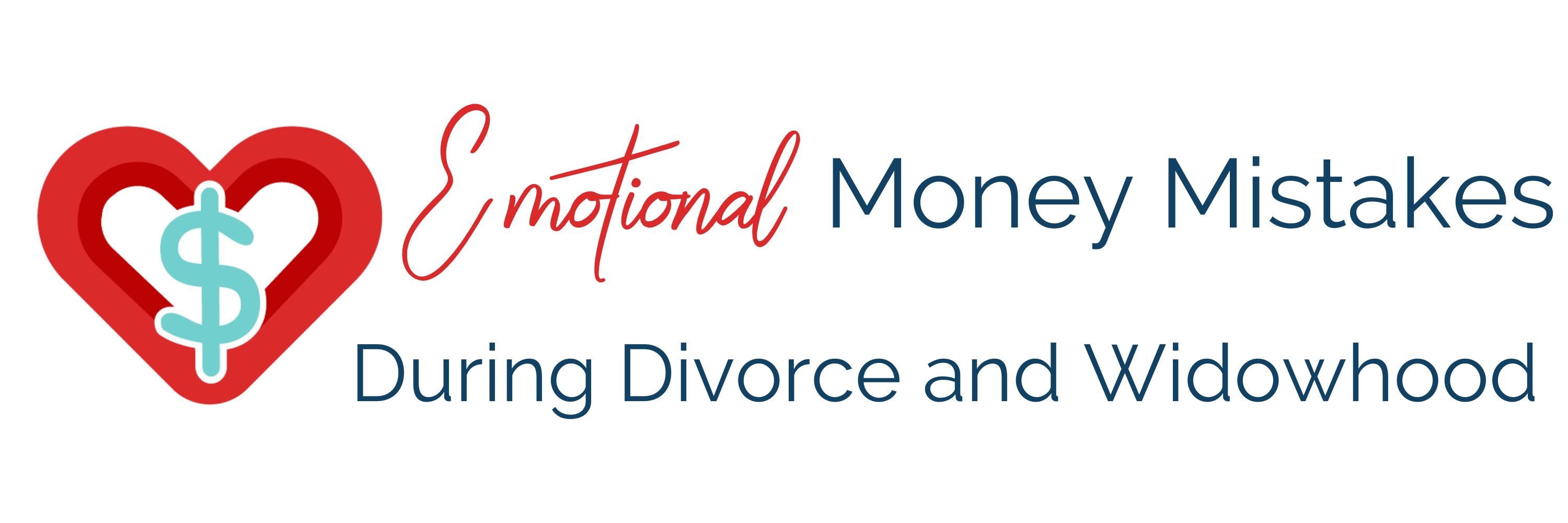 Emotional Money Mistakes During Divorce and Widowhood (1)