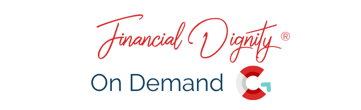 Financial Dignity on Demand Course