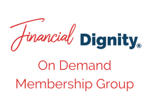 Financial Dignity Membership