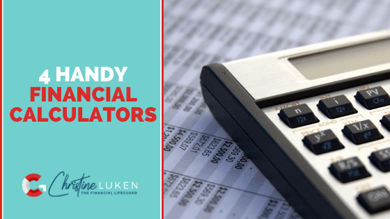 4 Handy Financial Calculators