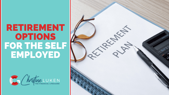 Retirement Options for the Self Employed Podcast